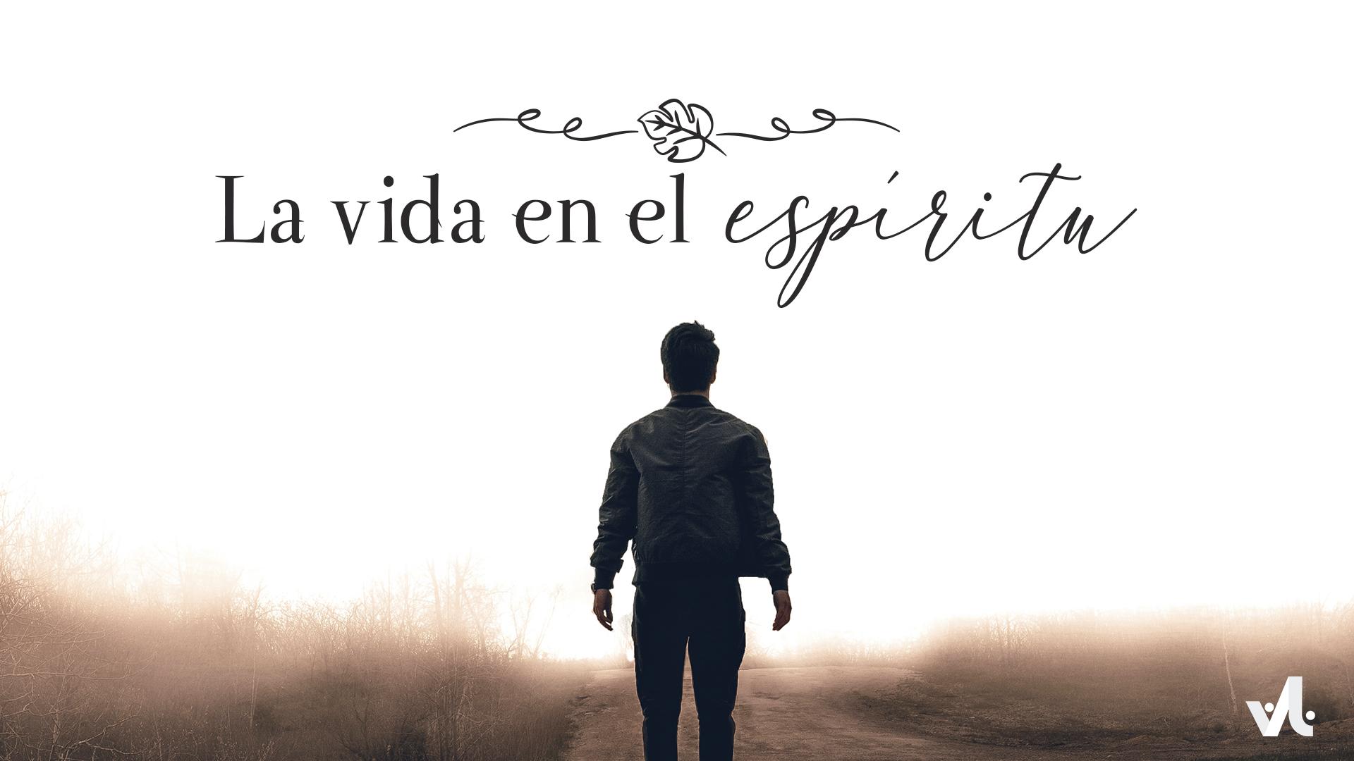 La Vida en el Espíritu