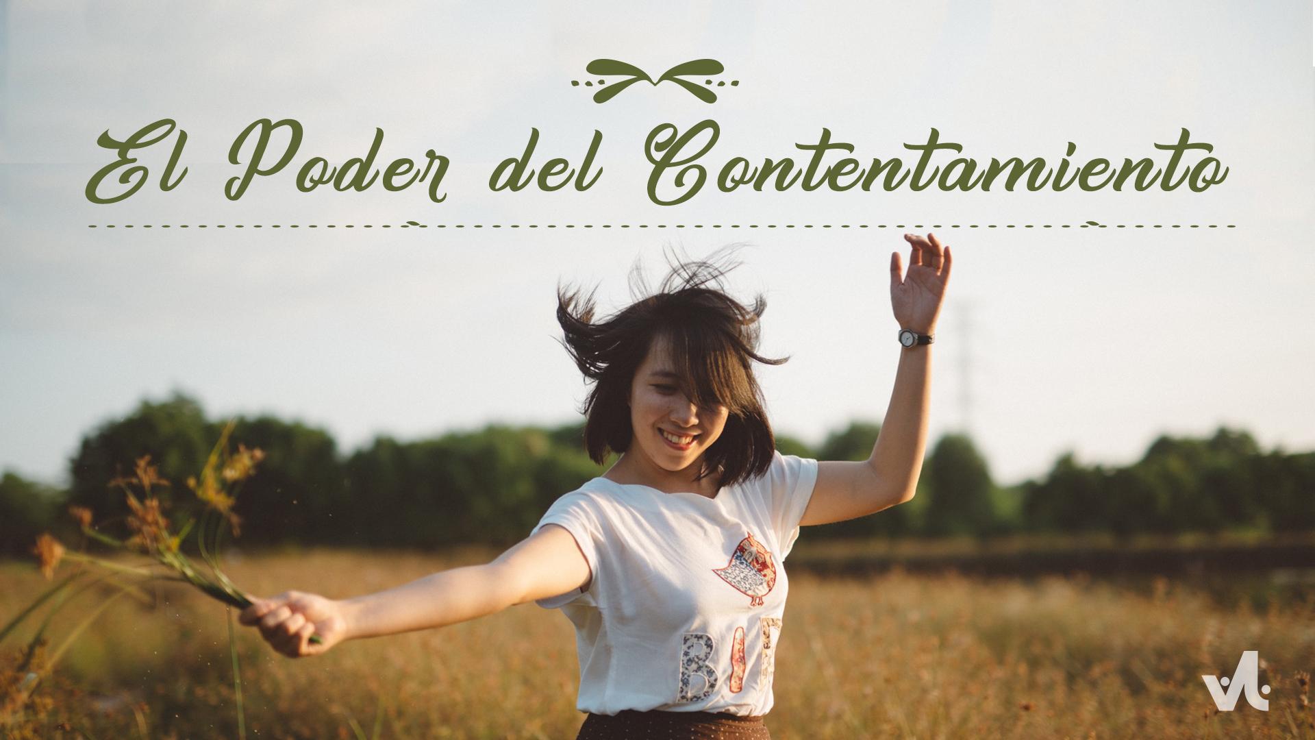 El Poder del Contentamiento