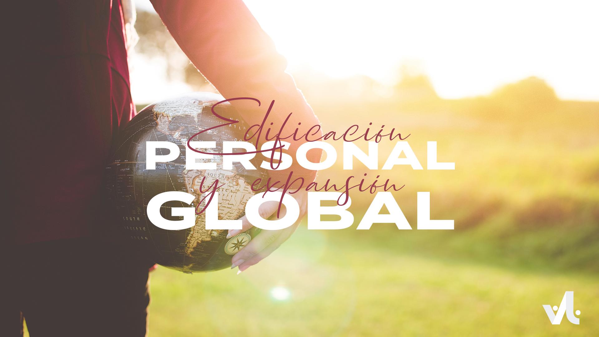 Edificación Personal y Expansión Global