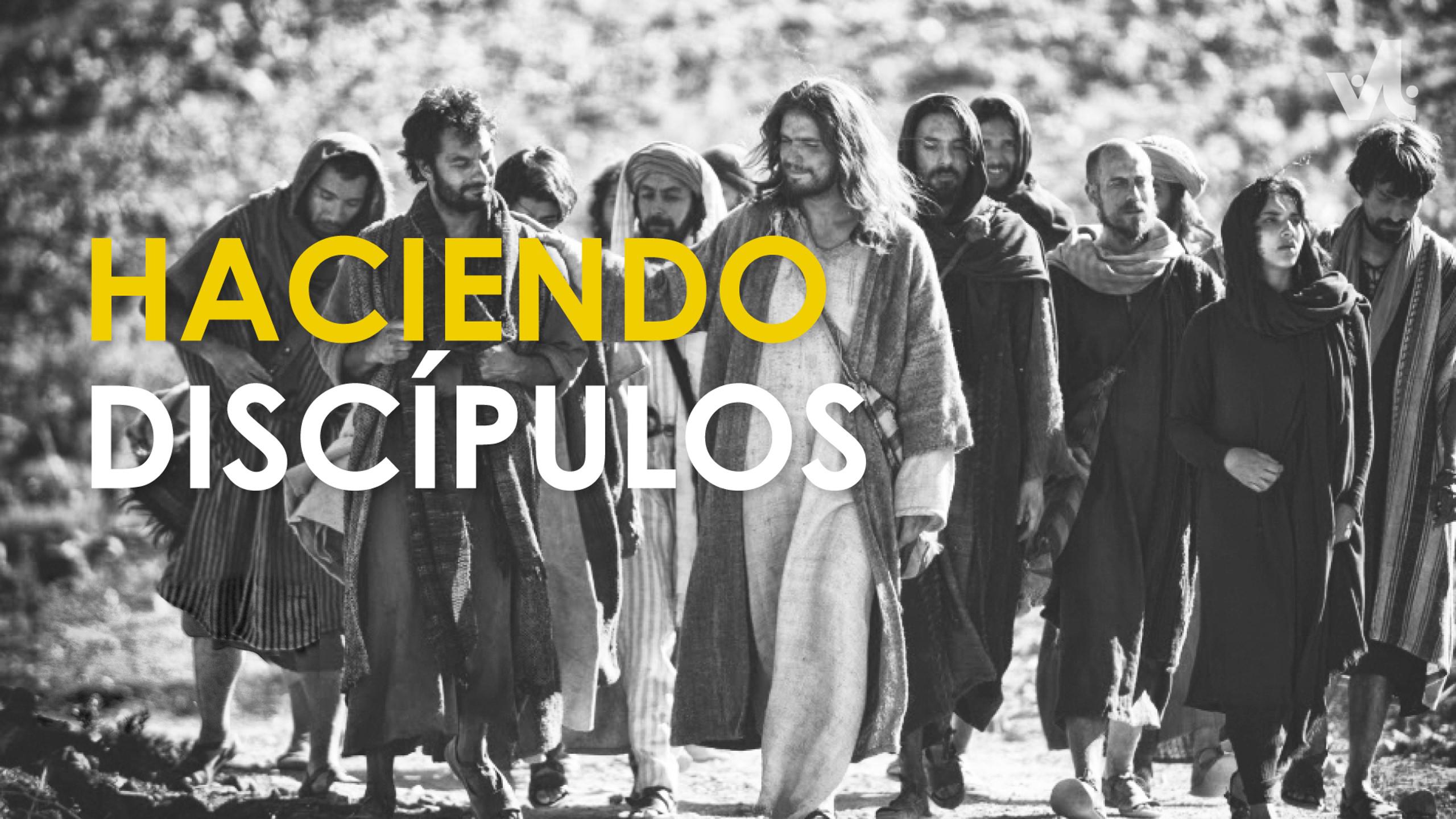Haciendo Discípulos