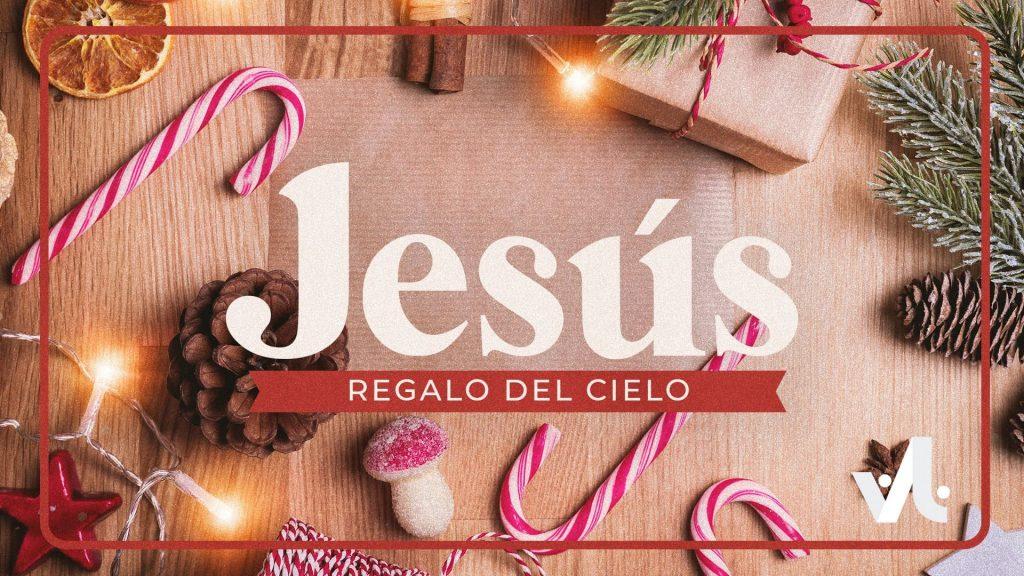 Jesús, Regalo del Cielo